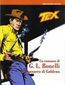 Un Romanzo di G. L. Bonelli - Il Massacro di Goldena