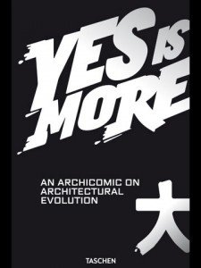 Yes Is More - An Archicomic on Architectural Evolution