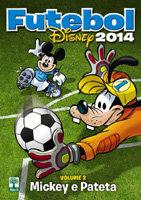 Futebol Disney 2014 # 2 - Mickey e Pateta
