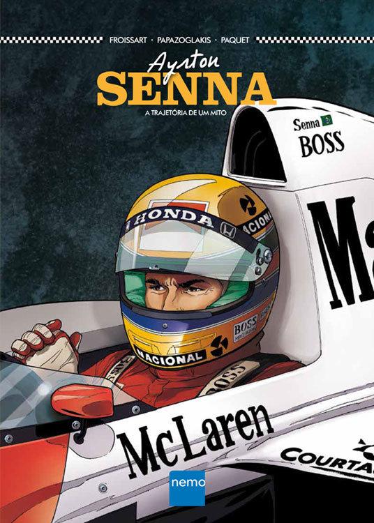 Ayrton Senna – A trajetória de um mito