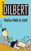 Dilbert - Volume 8 - Pausa para o Café