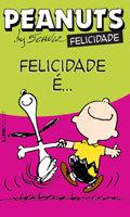 Peanuts - Felicidade é...