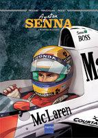 Ayrton Senna - A Trajetória de um Mito