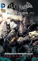 Batman - Caos em Arkham City # 2