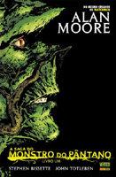 A Saga do Monstro do Pântano - Livro Um