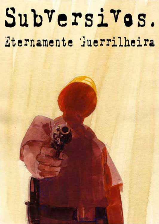 Subversivos - Eternamente Guerrilheira