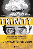 Trinity – A história em quadrinhos da primeira bomba atômica