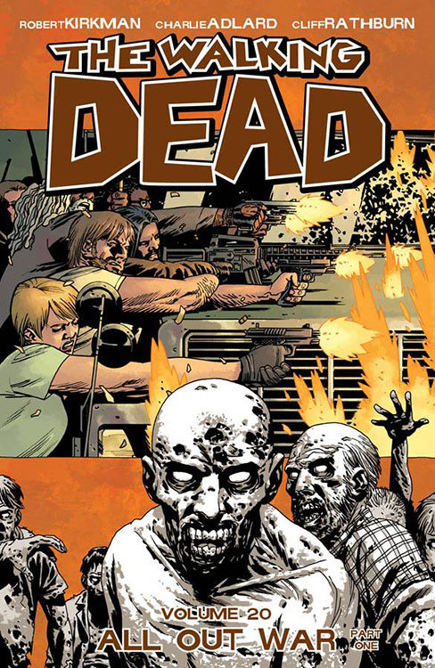 The Walking Dead Volume 20 - All Out War - Part 1