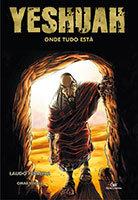 Yeshuah - Volume 3 - Onde tudo está