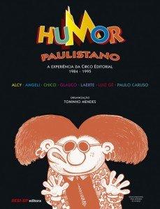 Humor paulistano – A experiência da Circo Editorial (1984-1995)