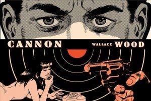 Cannon, de Wallace Wood