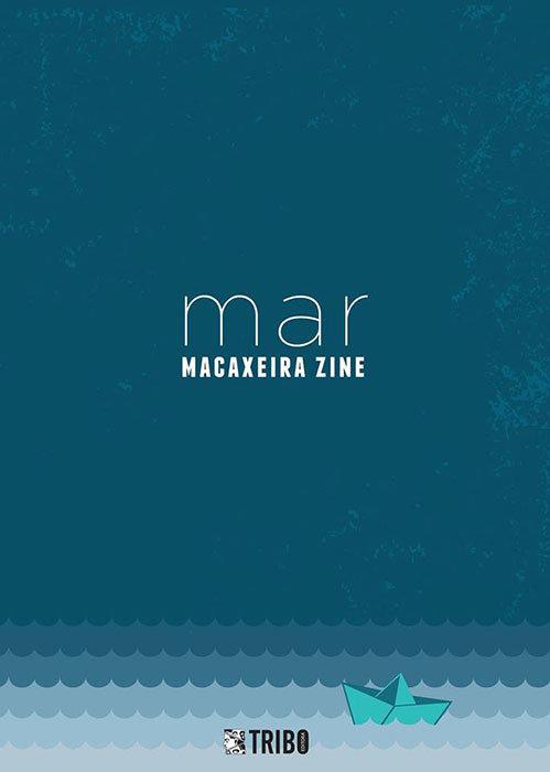 Macaxeira Zine - Mar