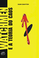 Watchmen e a Teoria do Caos