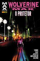 Wolverine Max - O Protetor