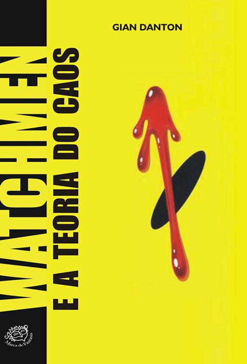 Watchmen e a Teoria do Caos