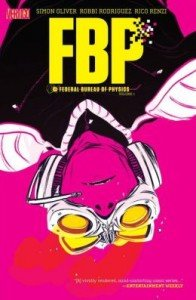 FBP – Federal Bureau of Physics – Volume 1 – Paradigm Shift