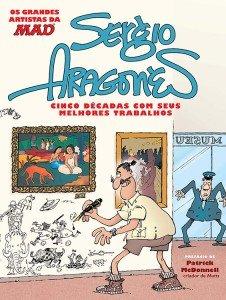 Os grandes artistas da Mad – Sergio Aragonés – Cinco décadas com seus melhores trabalhos