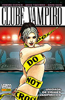 Clube Vampiro - Volume 2 - Unidade de crimes vampíricos