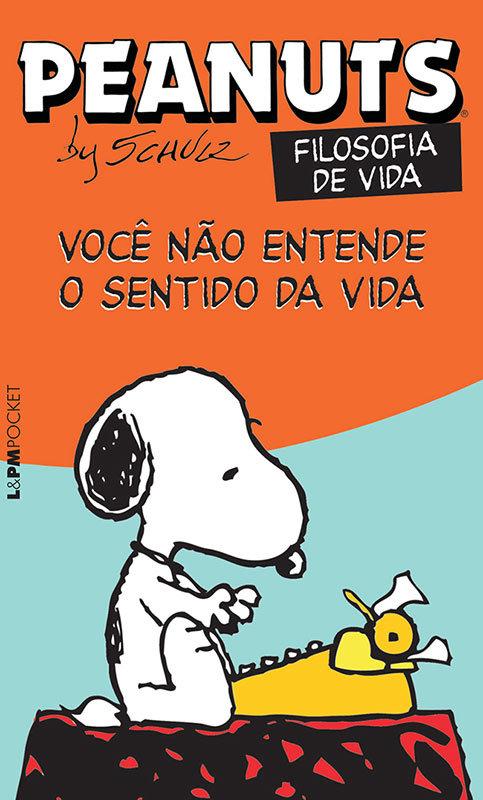 Peanuts - Você não entende o sentido da vida