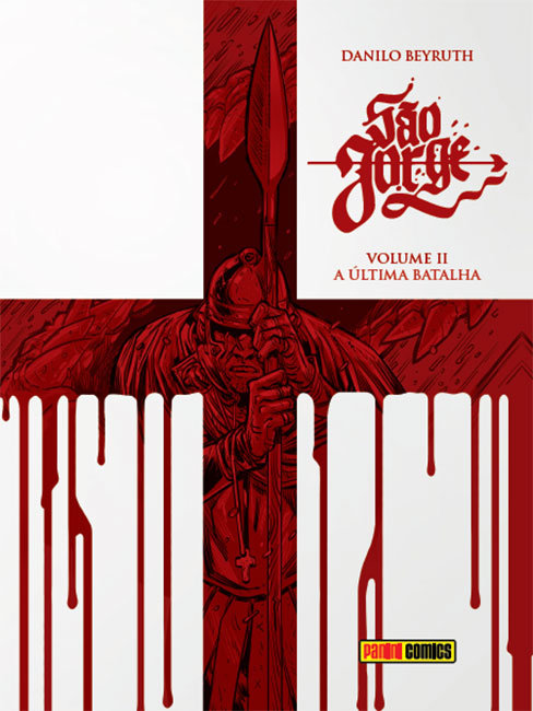 São Jorge - Volume II - A última batalha