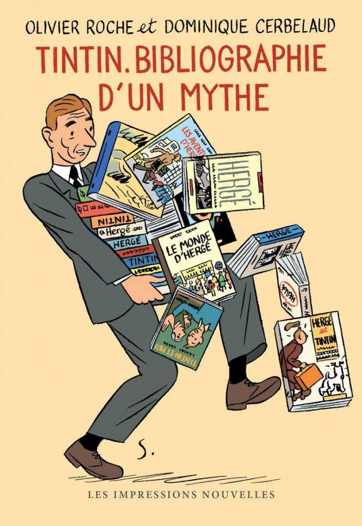 Tintin - bibliographie d'un mythe