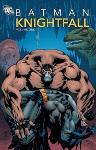 Batman – Knightfall – Volume 1