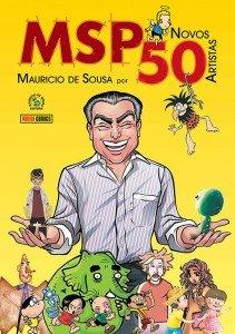 MSP novos 50 - Mauricio de Sousa por novos 50 artistas