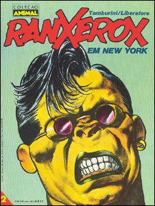 Coleção Animal # 2 - Ranxerox em New York