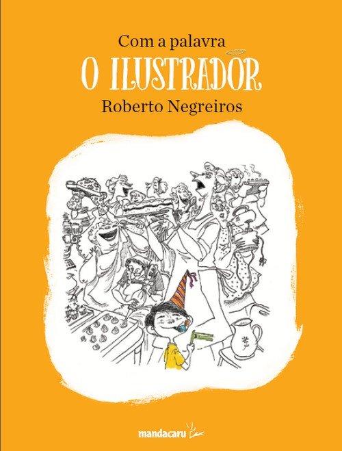 com_a_palavra_roberto_negreiros