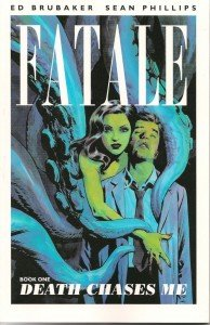 Fatale – Book 1 – Death chases me