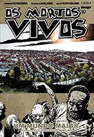 Os Mortos-Vivos - Volume 16 - Um mundo maior