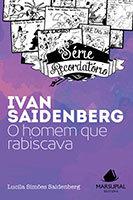 Série Recordatório - Ivan Saidenberg: o homem que rabiscava