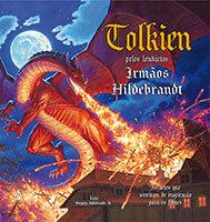 Tolkien pelos Lendários Irmãos Hildebrandt