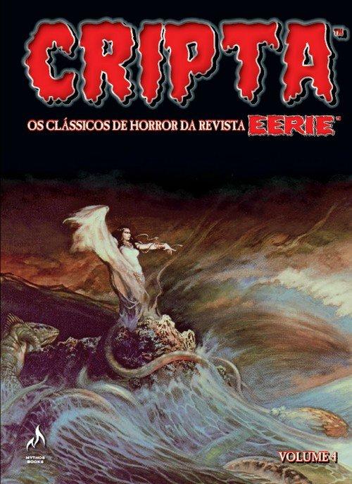 Cripta - Os clássicos de horror da revista Eerie - Volume 4