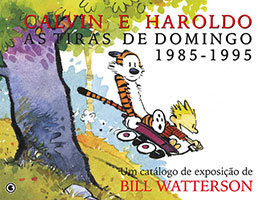 Calvin e Haroldo – As tiras de domingo 1985-1995