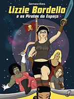 Lizzie Bordello e as Piratas do Espaço