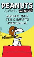 Coleção L&PM Pocket # 1176 - Peanuts - Ninguém mais tem o espírito aventureiro
