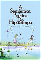 A semântica poética do hipocampo