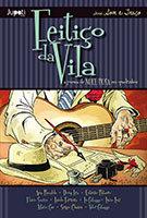 Feitiço da Vila – A poesia de Noel Rosa em quadrinhos