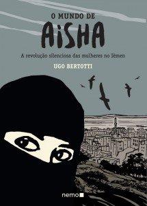 O mundo de Aisha – A revolução silenciosa das mulheres do Iêmen