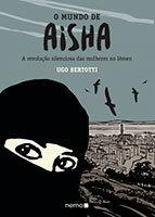 O Mundo de Aisha - A Revolução Sileciosa das Mulheres do Iêmen