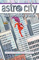 Astro City - Volume 1 - Vida na Cidade Grande