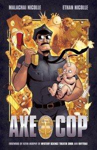 Axe Cop – Volume 1