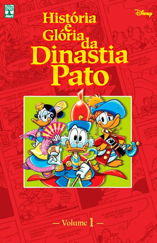 História e Glória da Dinastia Pato - Volume 1