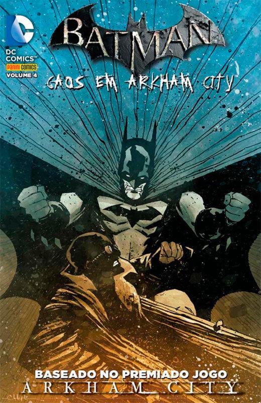 Batman - Caos em Arkham City # 4