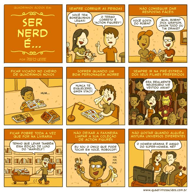 Ser nerd é..., por Pedro Leite