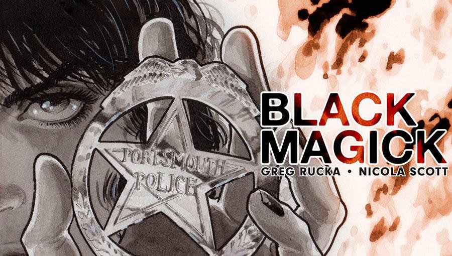 [Editoras Diversas] Darkhorse, Image e outros! - Página 3 BlackMagic