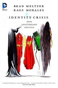 Identity Crisis – 10th Anniversary