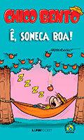 Coleção L&PM Pocket # 1179 - MSP # 17 - Chico Bento - Ê, Soneca Boa!