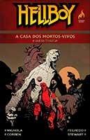 Hellboy - A casa dos mortos-vivos e outras histórias